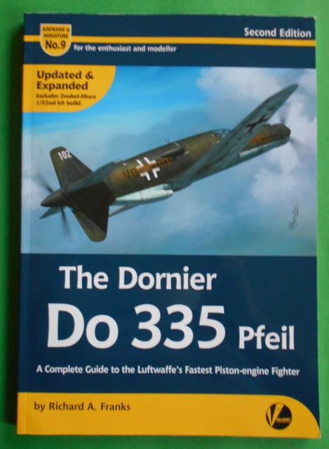 Valiant Wings Publishing – Dornier Do335 Pfeil Book Review
