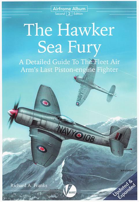 Valiant Wings Publishing – Airframe Album 2 - The Hawker Sea